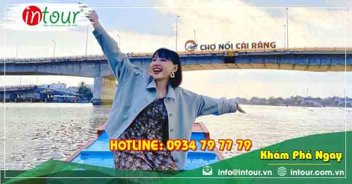 Tour du lịch Nha Trang - Khánh Hòa đi Châu Đốc - Hà Tiên - Cần Thơ 4 ngày 3 đêm